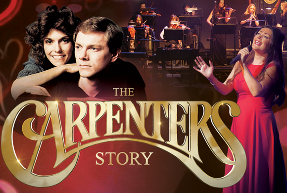 The Carpenters Story: 2019